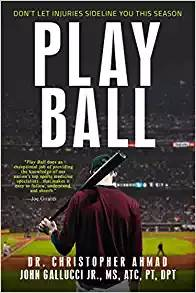 Play Ball Book Cover, written by Dr. Christopher Ahmad